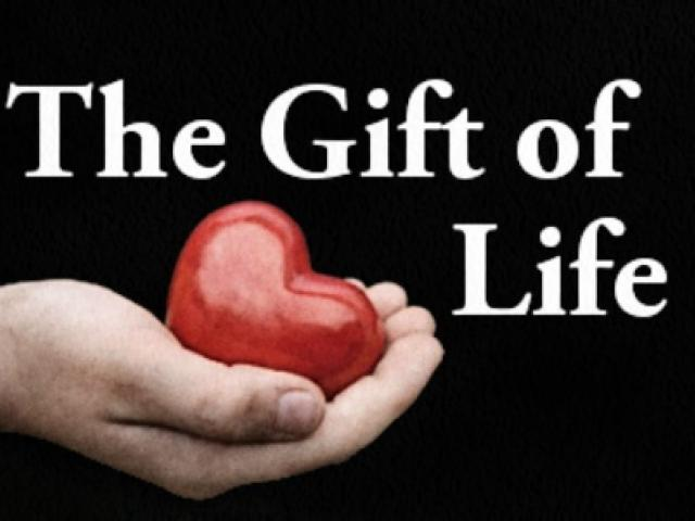 the gift of life  why is it important
