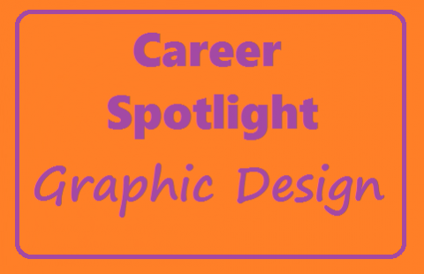 Career Spotlight: Graphic Design