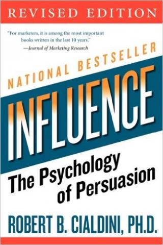 "The Best Book I've Ever Read is ""Influence: The Psychology of Persuasion"""