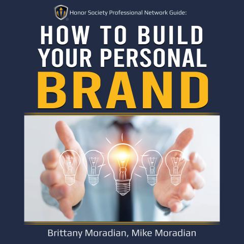 Honor Society Foundation Professional Network Book: How to Build Your Personal Brand