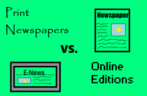Print Newspapers vs. Online Editions: The Pros and Cons