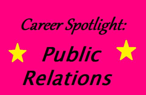 Career Spotlight: Public Relations