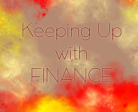 Keeping Up With Finance