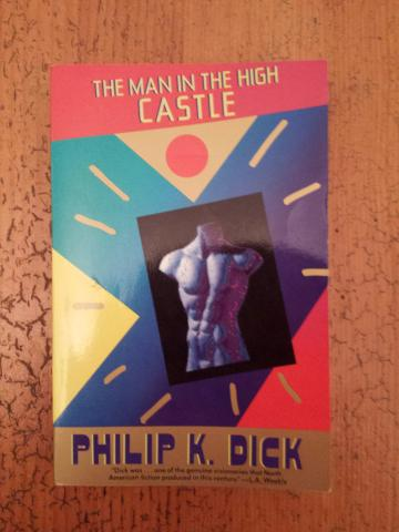 """Book Review: Philip K. Dick's """"The Man In The High Castle"""""""